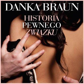 Historia pewnego związku-Braun Danka
