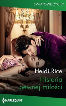 Historia pewnej miłości-Rice Heidi