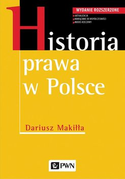 Historia prawa w Polsce-Makiłła Dariusz
