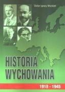 Historia Wychowania Tom 3 1918-1945-Możdżeń Stefan Ignacy