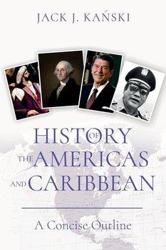 History of the Americas and Caribbean-Kanski Jack J