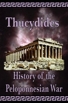History of the Peloponnesian War - Thucydides