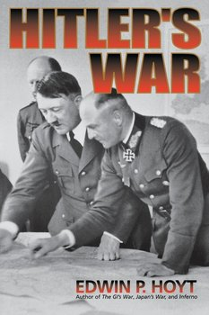 Hitler's War-Hoyt Edwin P
