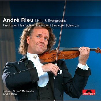 Hits & Evergreens - André Rieu