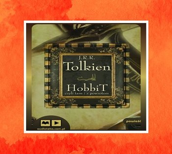 Hobbit, czyli tam i z powrotem-Tolkien John Ronald Reuel
