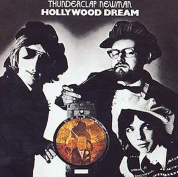 Hollywood Dream-Thunderclap Newman