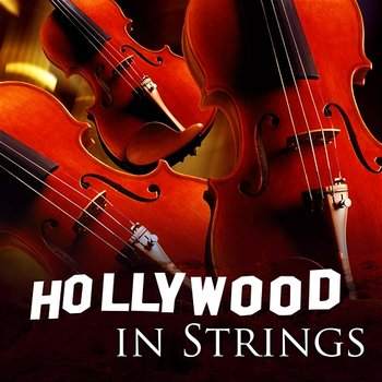 Hollywood in Strings - 101 Strings Orchestra