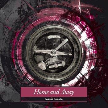 Home and Away-Kawalla Joanna