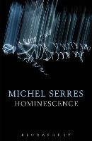 Hominescence-Serres Michel