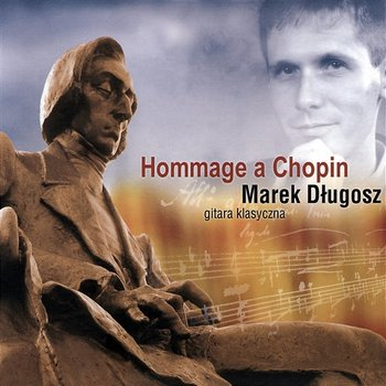 Hommage A Chopin-Marek Długosz