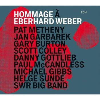 Hommage A Eberhard Weber-Weber Ekkehard, Metheny Pat, Garbarek Jan, Burton Gary, SWR Big Band