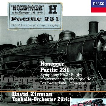 Honegger: Rugby (Mouvement symphonique No.2), H 67 - Tonhalle Orchester Zurich, David Zinman