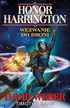 Honor Harrington. Wezwanie do broni-Weber David, Zahn Timothy