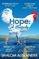 Hope: A Tragedy-Auslander Shalom