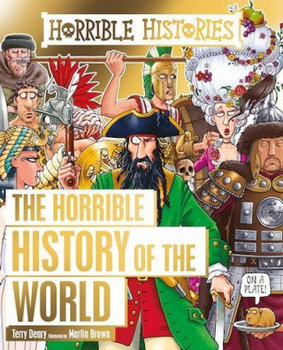 Horrible History of the World-Deary Terry