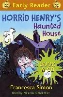 Horrid Henry's Haunted House-Simon Francesca