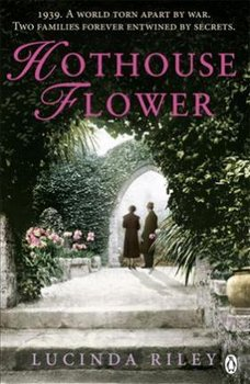 Hothouse Flower - Riley Lucinda