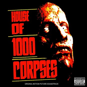House Of 1000 Corpses-Original Soundtrack