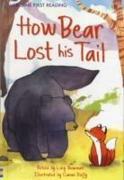 How Bear Lost His Tail-Bowman Lucy
