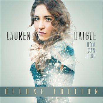 How Can It Be-Lauren Daigle