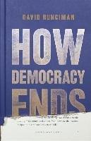 HOW DEMOCRACY ENDS-Runciman David