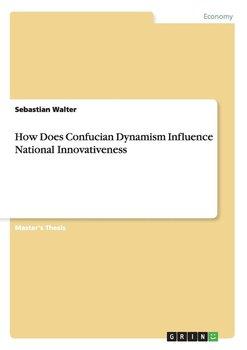 How Does Confucian Dynamism Influence National Innovativeness-Walter Sebastian