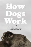 How Dogs Work-Coppinger Raymond