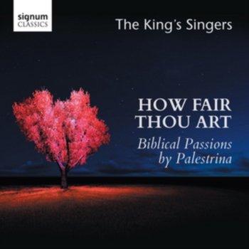 How Fair Thou Art-The King's Singers