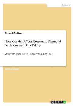 How Gender Affect Corporate Financial Decisions and Risk Taking-Ondimu Richard