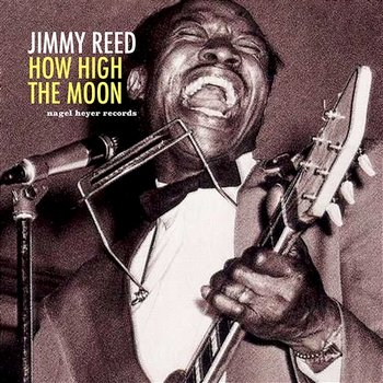How High the Moon-Jimmy Reed