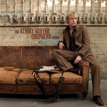 Anywhere The Wind Blows - Kenny Wayne Shepherd Band