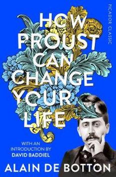 How Proust Can Change Your Life-De Botton Alain