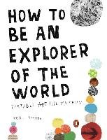How to Be an Explorer of the World-Smith Keri