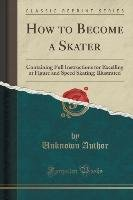 How to Become a Skater-Author Unknown