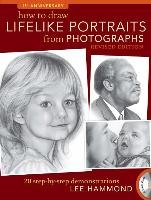How To Draw Lifelike Portraits From Photographs - Hammond Lee