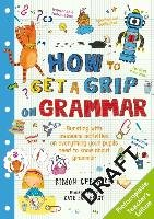 How to Get a Grip on Grammar-Cheshire Simon