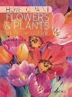 How to Paint Flowers & Plants - Whittle Janet