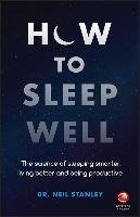 How to Sleep Well-Stanley Neil