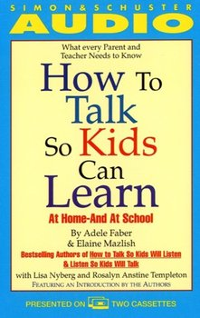 How to Talk So Kids Can Learn-Mazlish Elaine, Faber Adele