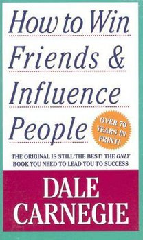 How to Win Friends and Influence People-Carnegie Dale