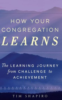 How Your Congregation Learns-Shapiro Tim