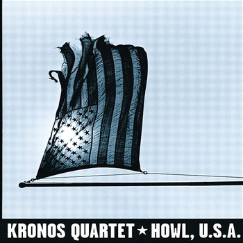 Footnote to Howl - Kronos Quartet