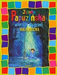 Hulajnocka Wiersze Dla Dzieci Papuzińska Joanna Książka
