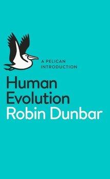 Human Evolution-Dunbar Robin