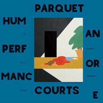 Human Performance-Parquet Courts