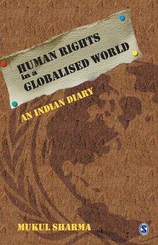 Human Rights in a Globalised World-Sharma Mukul