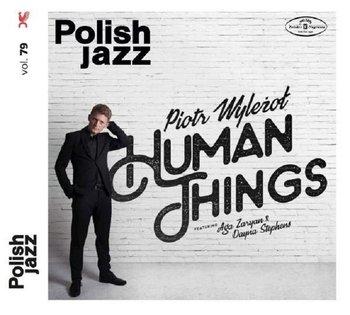 Human Things - Polish Jazz. Volume 79-Wyleżoł Piotr, Zaryan Aga, Stephens Dayna