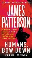 Humans, Bow Down-Patterson James, Raymond Emily