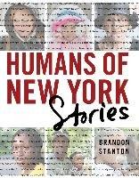 Humans of New York: Stories-Stanton Brandon