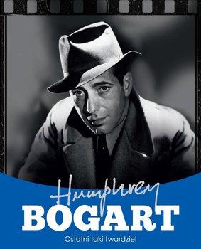 Humphrey Bogart. Ostatni taki twardziel                      (ebook)